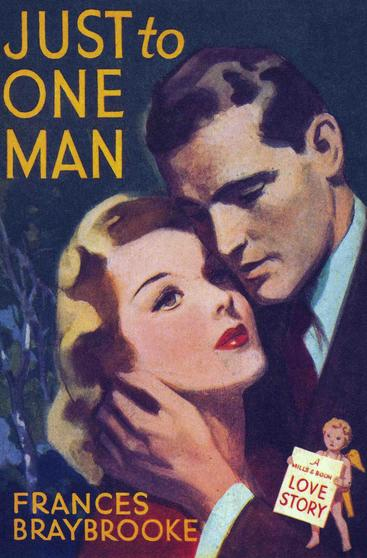 1940s UK Mills & Boon books Just to One Man hugging