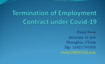 Shangfa-Botuo Termination of Employment Contract under Covid- 19尚法-博拓 新冠肺炎疫情下的劳动合同解除管理